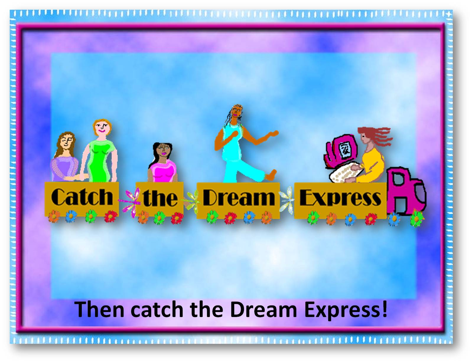 dreamexpress-virtualtourB-slide20-catchthedreamexpress